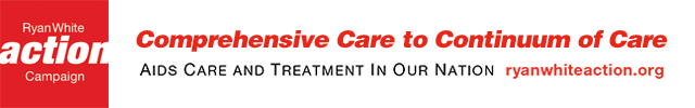 Ryan White Action Campaign - Ryan White Care Act - AIDS Care and Treatment